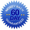 60 Days - Money Back Guaranteed
