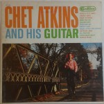 Chet Atkins And His Guitar Record Cover